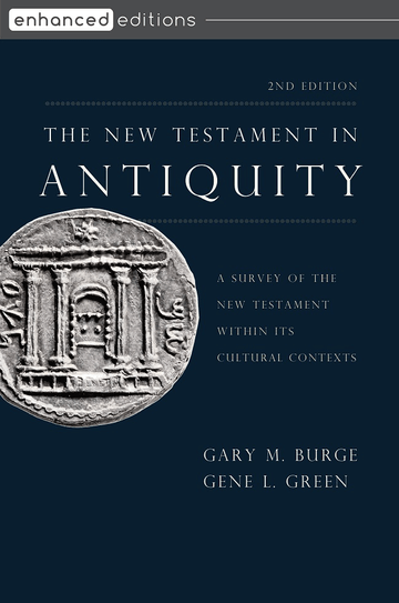 The New Testament in Antiquity, Second Edition
