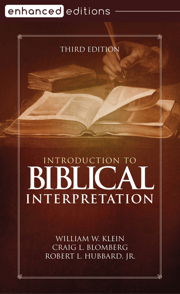 Introduction to Biblical Interpretation, Third Edition