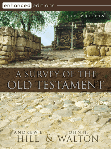 A Survey of the Old Testament, Third Edition