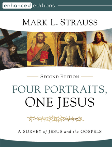 Four Portraits, One Jesus, Second Edition
