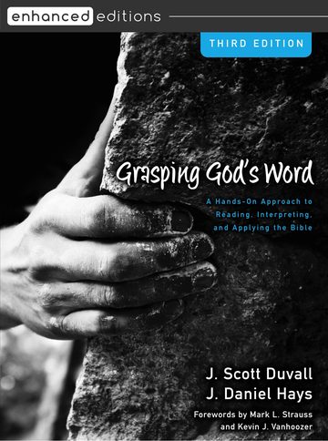 Grasping God's Word, Third Edition