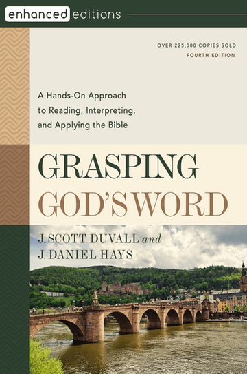 Grasping God's Word, Fourth Edition